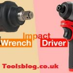 Impact Wrench Vs Impact Driver - What Makes the Differences?